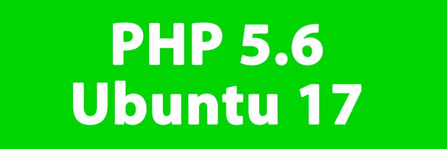 Установка PHP 5.6 в Ubuntu 17