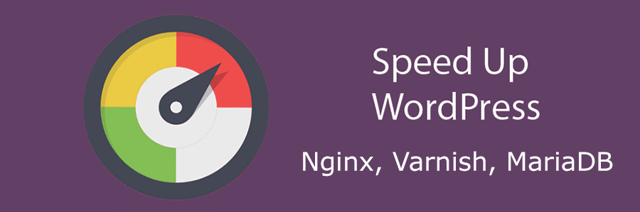 Ускорение блога на WordPress: Nginx, MariaDB, Varnish